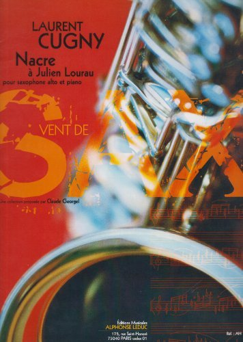 nacre-a-julien-lourau-for-alto-saxophone-and-piano