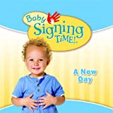 Baby Signing Time Songs 3: A New Day
