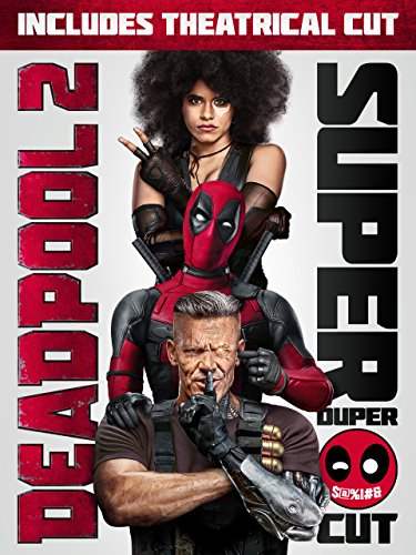 Deadpool 2 Plus Super Duper Cut (Unrated)