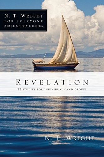 Revelation (N.T. Wright for Everyone Bible Study Guides)