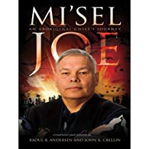 Mi'sel Joe: An Aboriginal Chief's Journey