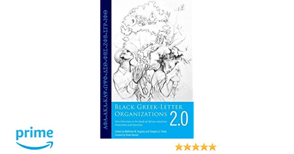 Black Greek Letter Organizations 2.0: New Directions in the Study