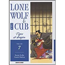 LONE WOLF & CUB T07 : TIGRE ET DRAGON