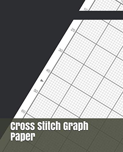 Needlework Graph Paper - Cross Stitch Graph Paper: For Creating Patterns Embroidery Needlework Design Large
