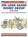 The Long Range Desert Group 1940-1945 (Osprey New Vanguard Series)