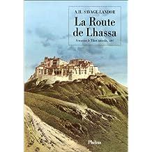 ROUTE DE LHASSA (LA)