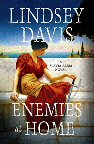 Enemies at Home: A Flavia Albia Novel (Flavia Albia Mystery Series Book 2)