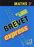 Brevet express Maths 3e : 40 fiches de révision