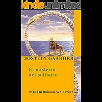 El misterio del solitario (Las Tres Edades / Biblioteca Gaarder nº 4)