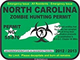 North Carolina zombie hunting permit decal bumper sticker