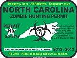 North Carolina zombie hunting permit decal bumper sticker