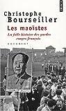 Les maoïstes : La folle histoire des gardes rouges français par Bourseiller