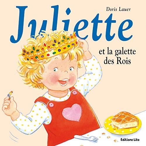 Juliette Et La Galette Des Rois Juliette 35 Lauer Doris 9782244491356 Amazon Com Books