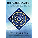The Sabian Symbols: The Astrological Oracle