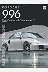 Porsche 996 The Essential Companion: Supreme Porsche Paperback