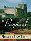 The Proposal, Margaret Evans Porter, 159414172X