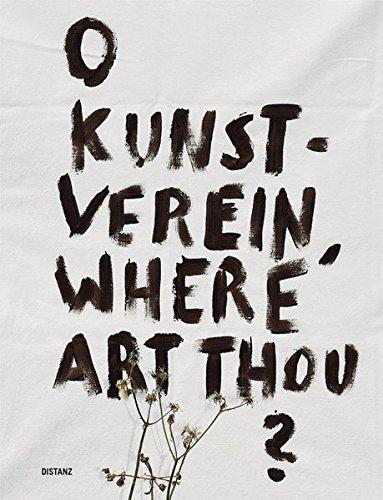 O Kunstverein, Where Art Thou? (German Edition) pdf