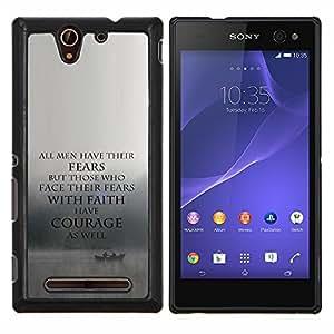 TECHCASE---Cubierta de la caja de protección para la piel dura ** Sony Xperia C3 ** --miedo a la fe valor inspirador de motivación