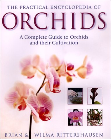Download The Practical Encyclopedia of Orchids: The Complete Guide to Orchids and Their Cultivation pdf