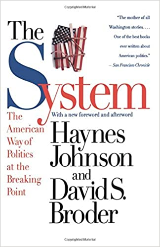 The system the american way of politics at the breaking point the system the american way of politics at the breaking point 9780316111454 medicine health science books amazon fandeluxe Images