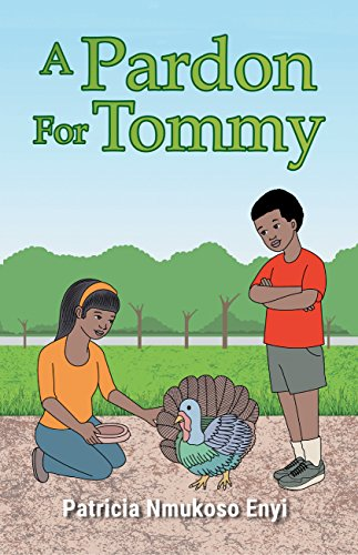 A Pardon For Tommy by [Enyi, Patricia Nmukoso]