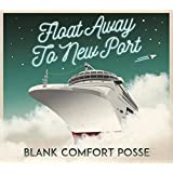 FLOAT AWAY TO NEW PORT