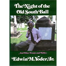 Night of the Old South Ball: And Other Essays and Fables