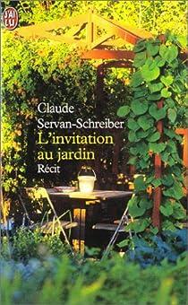 L'invitation au jardin par Servan-Schreiber