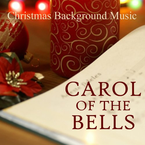 Christmas Background Music - Carol of the Bells