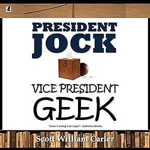 President Jock, Vice President Geek Hörbuch