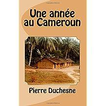 Une année au Cameroun
