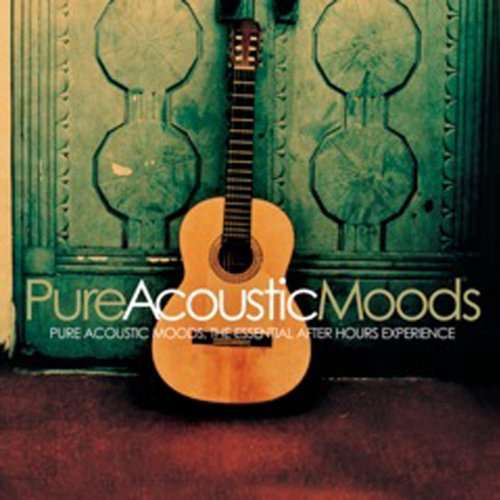 Pure Acoustic Moods Various artists