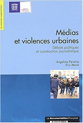 Lire Médias et violences urbaines : Débats politiques et construction journalistique pdf