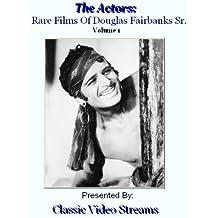The Actors: Rare Films Of Douglas Fairbanks Sr. Vol.1