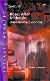 Roses after Midnight, Linda Randall Wisdom, 0373273053