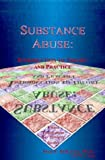 Substance Abuse, Stan E. DeKoven and M. A. King, 1884213766
