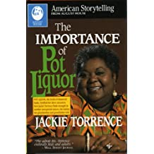 Importance of Pot Liquor (American Storytelling)