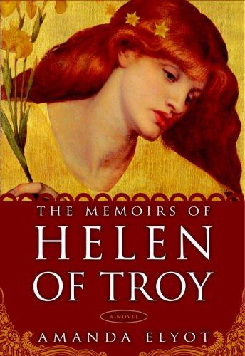 The Memoirs of Helen of Troy: A Novel pdf epub