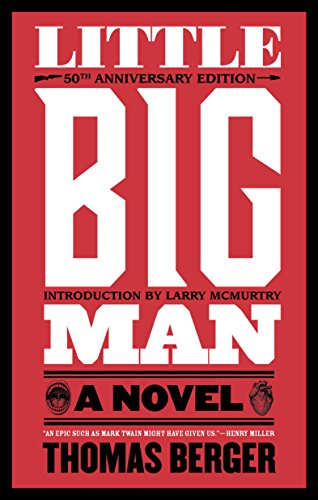 Little Big Man: A Novel by [Berger, Thomas]
