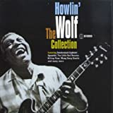 The Collection /  Howlin' Wolf