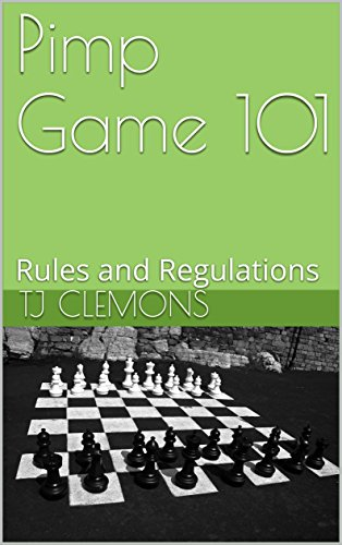 Pimp game 101 rules and regulations kindle edition by tj clemons pimp game 101 rules and regulations by clemons tj fandeluxe Image collections
