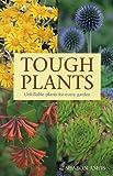 Tough Plants, Sharon Amos, 1552975266