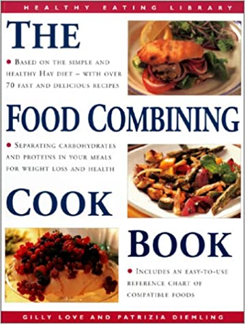 The food combining cookbook over 70 simple healthy recipes for the food combining cookbook over 70 simple healthy recipes for every occasion the healthy eating library patrizia diemling gilly love 9781859676684 forumfinder Gallery