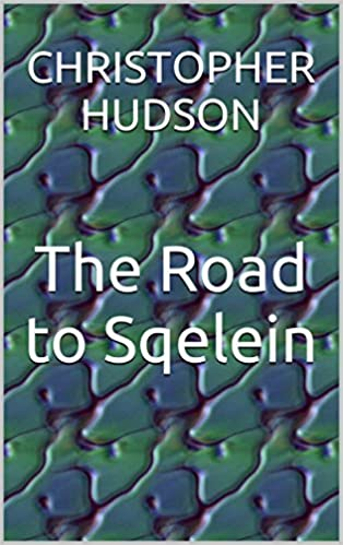 Ebooks kostenloser Download für Kindle The Road to Sqelein B00VAL13AY PDB