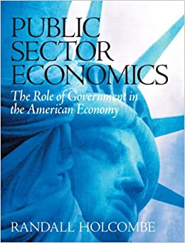 Book Public Sector Economics: The Role of Government in the American Economy
