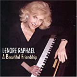 A Beautiful Friendship by Lenore Raphael (2005-01-12)