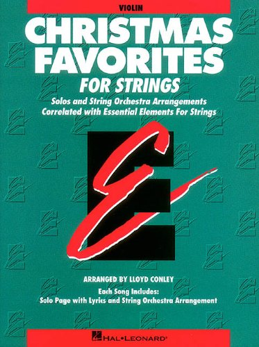 Christmas Favorites: Solos and String Orchestra Arrangements Correlated with Essential Elements String Method (Essential Elements Correlated Arrangements)