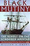 img - for Black Mutiny: Revolt on the Schooner Amistad book / textbook / text book