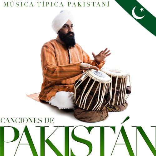 Música Típica Pakistaní. Canciones de Pakistán