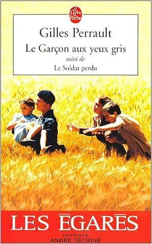 """Ebook téléchargement gratuit nederlands Le Garçon aux yeux gris, suivi de """"Le Soldat perdu"""" PDF by Gilles Perrault"""